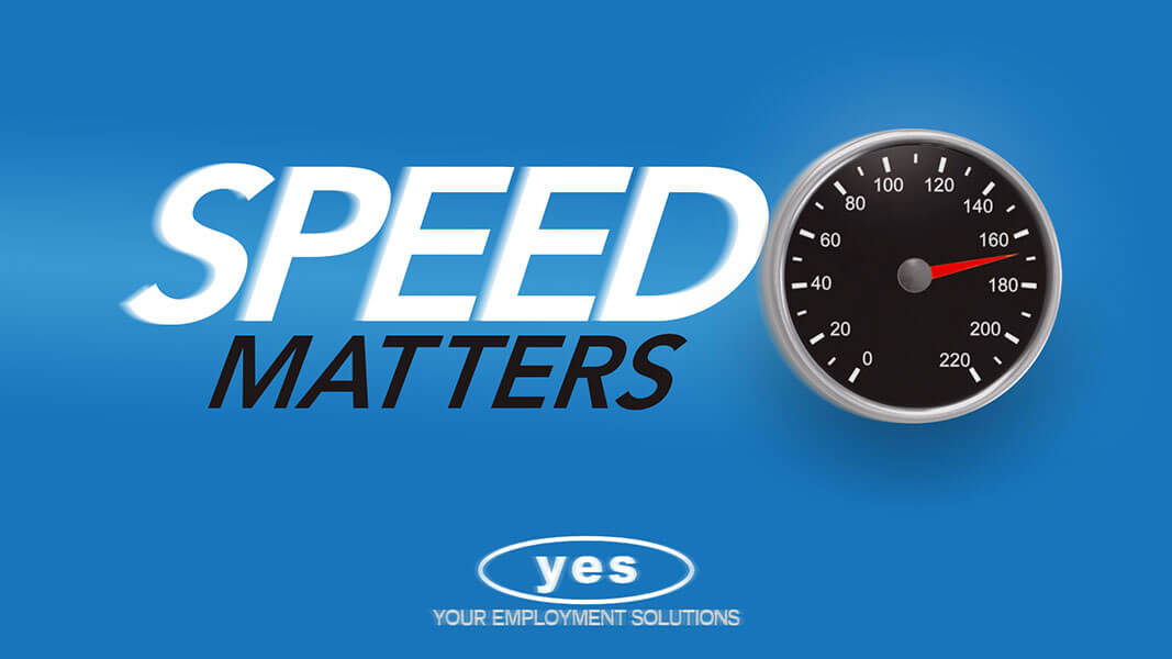 Speed Matters in Staffing!